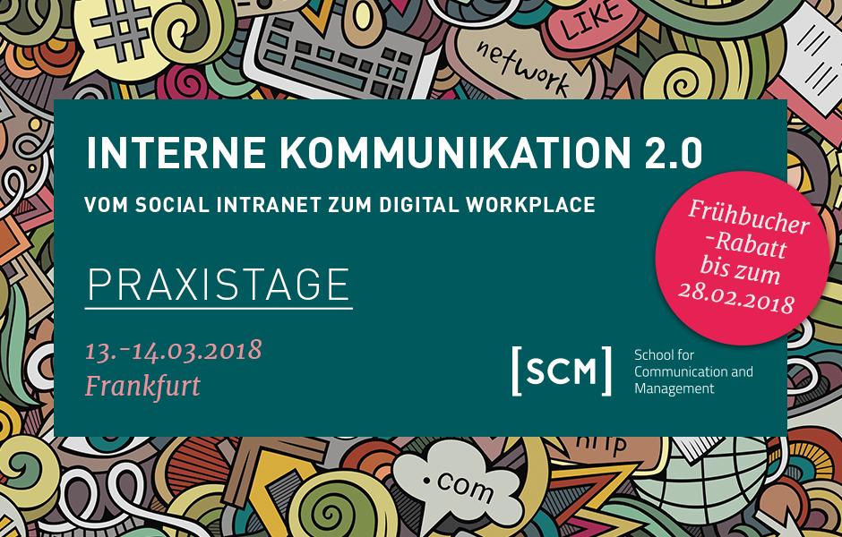 Praxistage Interne Kommunikation 2.0 am 13. und 14. März 2018 in Frankfurt