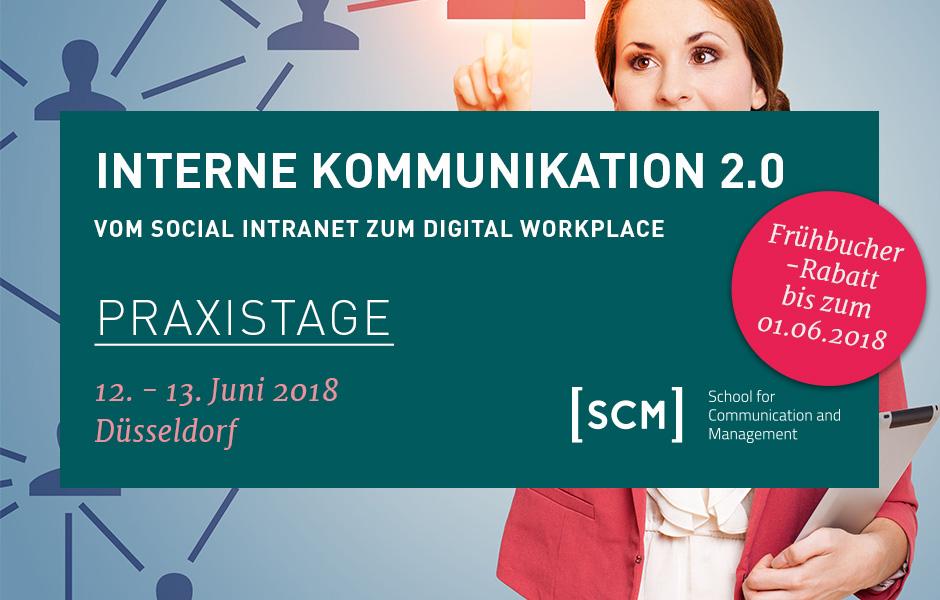 Praxistage Interne Kommunikation 2.0 am 12. und 13. Juni 2018 in Düsseldorf
