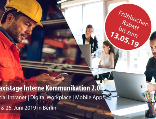 Praxistage Interne Kommunikation 2.0 am 25. und 26. Juni 2019 in Berlin