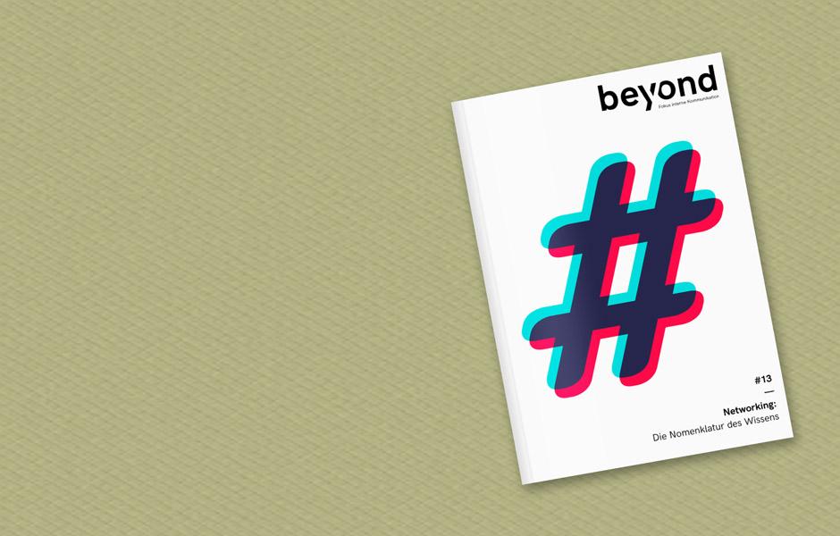 BEYOND #13 erschienen: Netzwerke und die interne Kommunikation