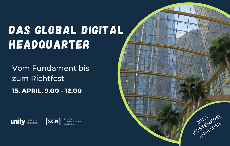 Meet-up: Das Global Digital Headquarter – vom Fundament bis zum Richtfest