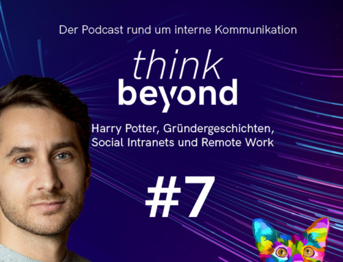 #7 Harry Potter, Gründergeschichten, Social Intranets und Remote Work
